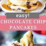 Pin Image with stack of chocolate chip pancakes on top, text overlay saying Easy Chocolate Chip Pancakes and middle and a photo of a slice of pancake on a fork on the bottom