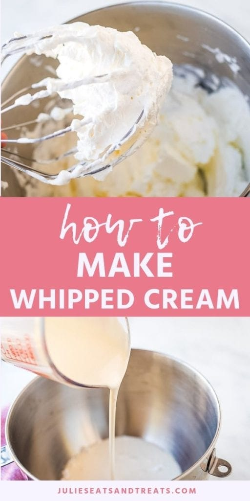 Collage with top image of whipped cream on a beater over a mixing bowl, middle pink banner with white text reading how to make whipped cream, and bottom image of cream being poured into a metal mixing bowl