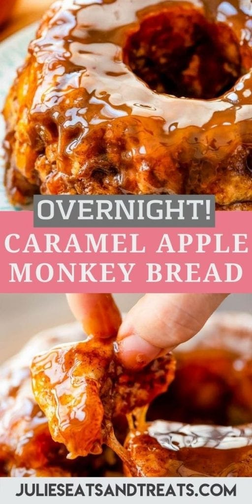 Caramel Apple Monkey Bread Pin Image with an image on top of a monkey bread, a text overlay of recipe name and the bottom pulling a piece out of the monkey bread.