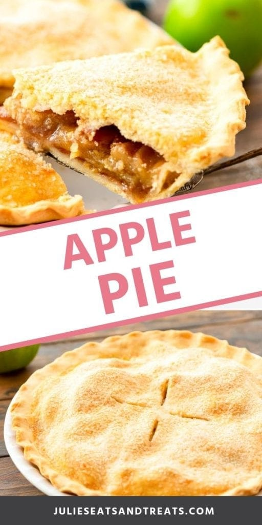 Collage with a slice of apple pie on a spatula, middle banner with pink text reading apple pie, and bottom image of a whole pie in a white pie pan