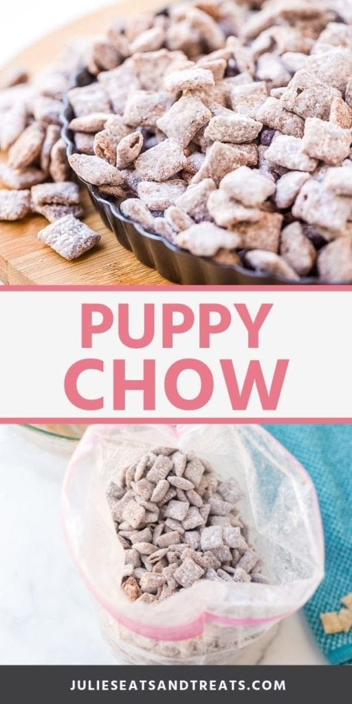 Collage with top image of puppy chow in a metal pie pan, middle banner with pink text reading puppy chow, and bottom image of puppy chow in a plastic bag