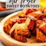 roasted air fryer sweet potatoes New Pins