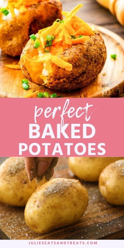 Collage with top image of baked potatoes cut in half and filled with shredded cheese, pink middle banner with white text reading perfect baked potatoes, and bottom image of potatoes being sprinkled with seasoning on a cutting board