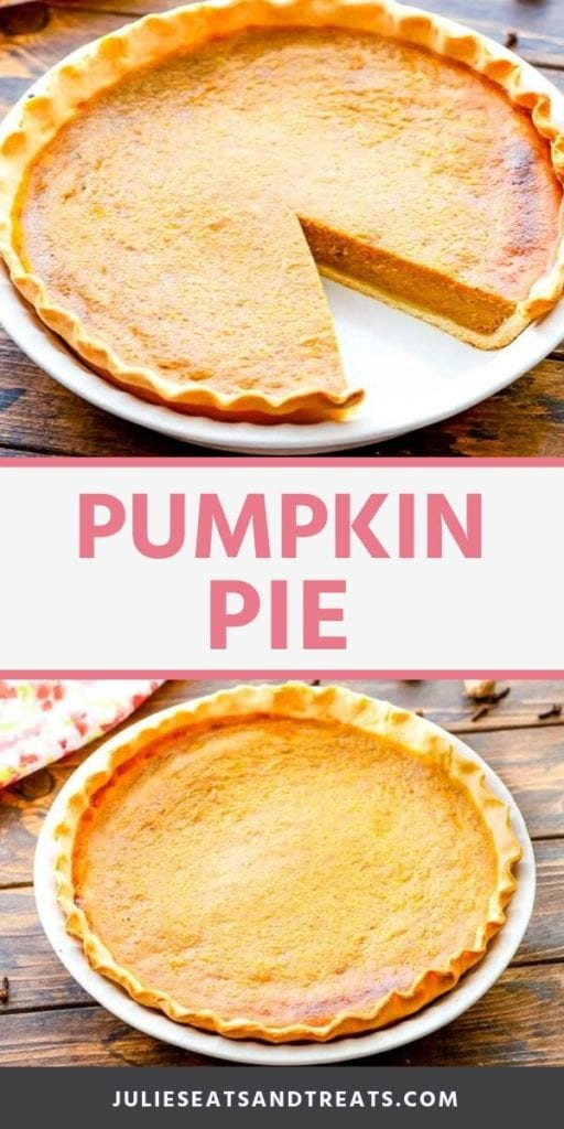 Collage with a top image of a pumpkin pie in a white pie dish with one slice missing, white middle banner with pink text saying pumpkin pie, and a bottom image of a whole pumpkin pie