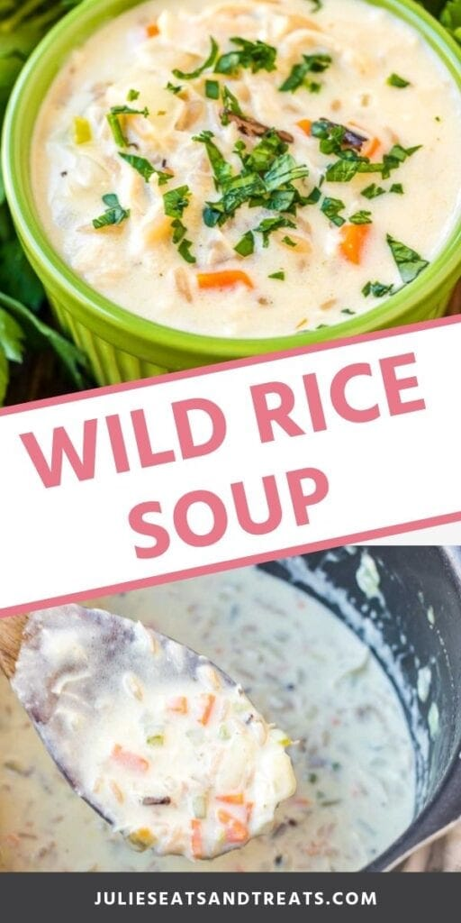 wild rice soup pinterest collage. Top image of a green bowl of wild rice soup, bottom image of a spoon scooping soup out of a pot