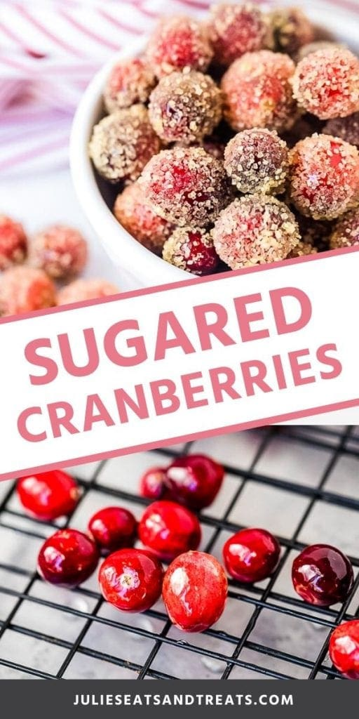 Sugared cranberries collage. Top image of sugared cranberries in a bowl, bottom image of fresh cranberries on a drying rack