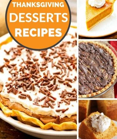 "Collage of photos of pumpkin pie, pecan pie, french silk pie, and pumpkin cake with an orange circle and text saying ""thanksgiving desserts recipes"""