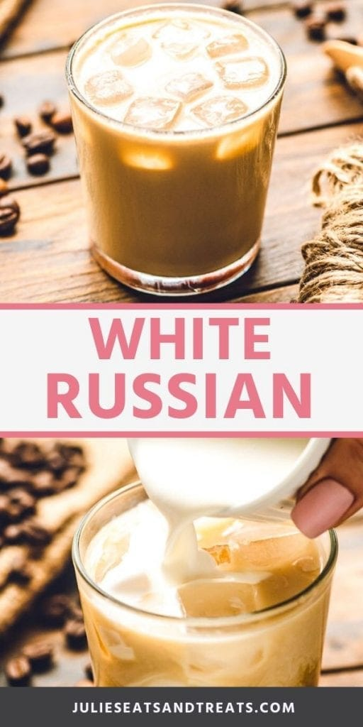 White russian pinterest collage. Top image of a white russian cocktail in a glass with ice, bottom image of pouring cream into a glass
