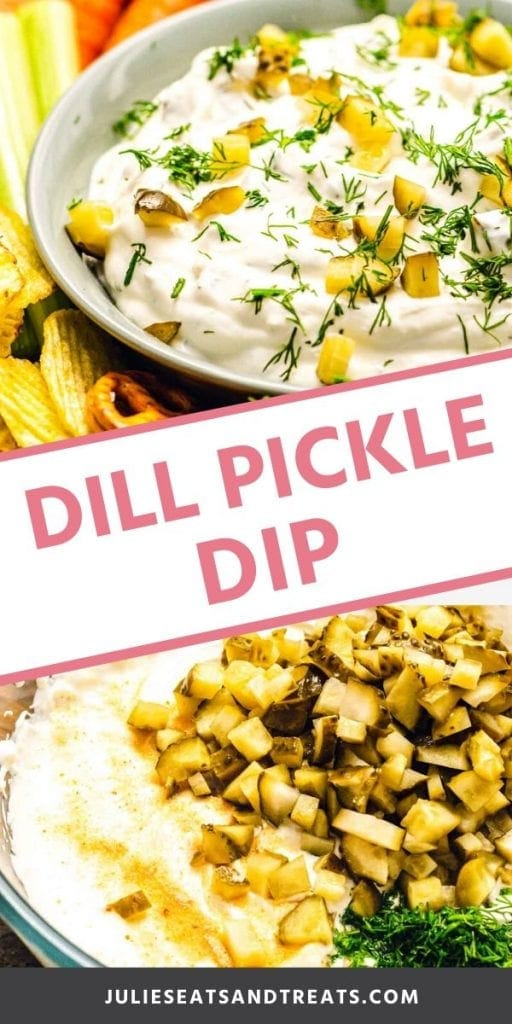 Pinterest collage for Dill Pickle Dip. Top image of prepared dill pickle dip in a bowl topped with dill, bottom image of unmixed ingredients in a glass bowl