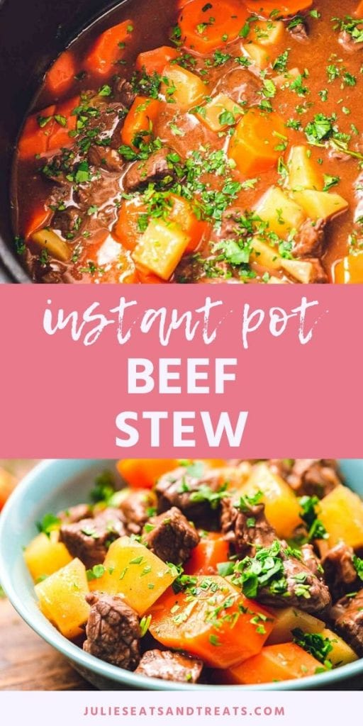 Pinterest collage for Beef Stew. Top image of beef stew in an instant pot, bottom image of beef stew in a bowl