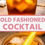 Pinterest Image of Old Fashioned Cocktail