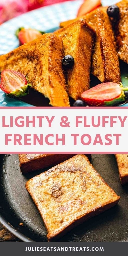 Light and fluffy french toast collage. Top image of french toast cut into triangles with berries on a plate, bottom image of french toast slices in a pan
