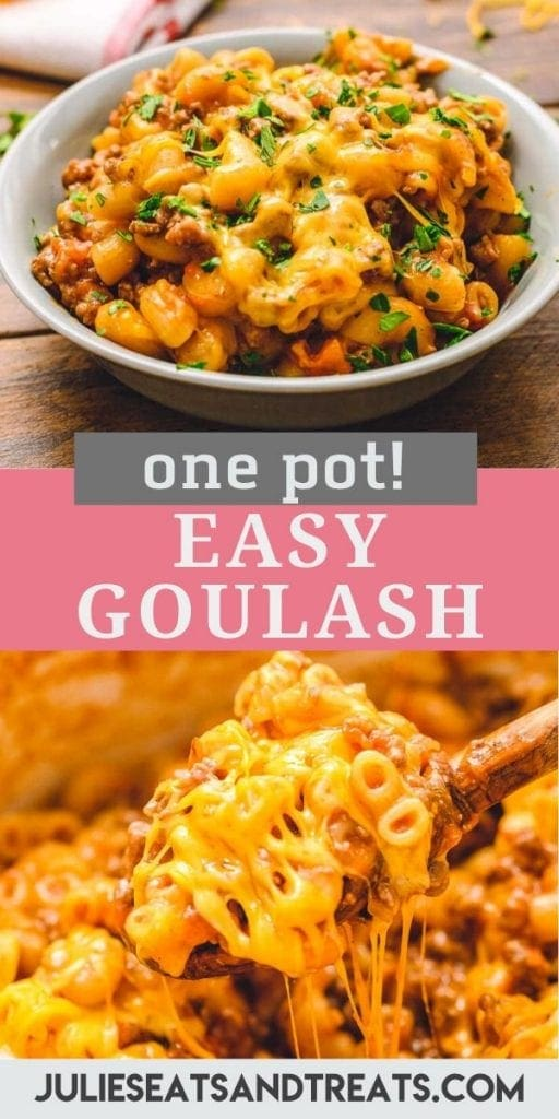 Goulash Pinterest Collage. Top image of a gray bowl of goulash topped with parsley, bottom image of a wooden spoon scooping cheesy goulash out of a pot