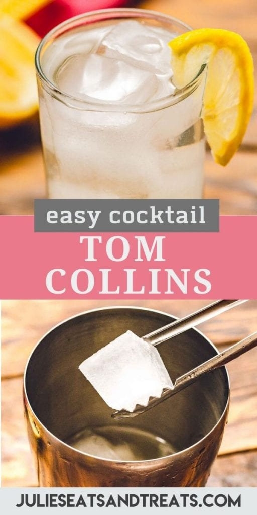 Easy tom collins cocktail collage. Top image of a glass full of tom collins with a slice of lemon on the side, bottom image of a tongs dropping ice into a metal drink shaker