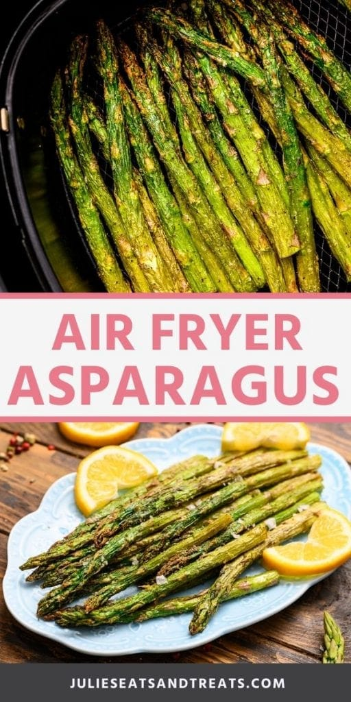Air Fryer Asparagus collage. Top overhead image of asparagus in the air fryer, bottom cooked asparagus and lemon slices on a blue plate