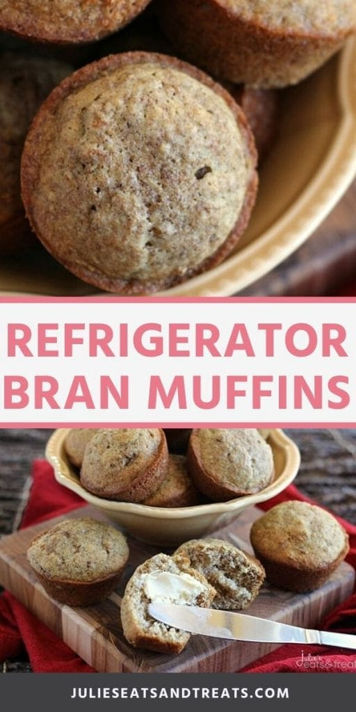 Pin image for Bran Muffins. Top overhead image of bran muffins in a yellow bowl, bottom image of bran muffins on a cutting board one cut in half with butter