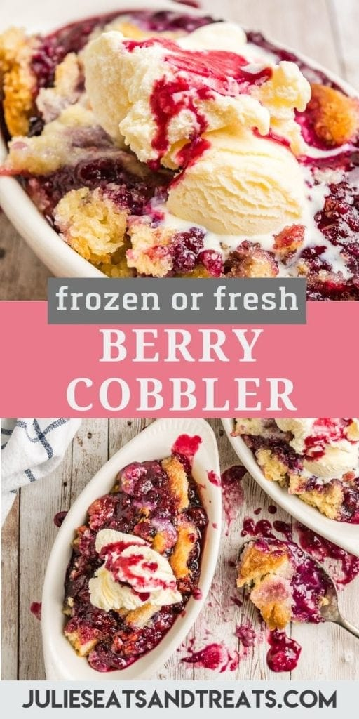 """Berry Cobbler collage. Top image is a close up of a white dish full of berry cobbler topped with vanilla ice cream, bottom overhead image of two white dishes full of berry cobbler and ice cream. There is a banner in the middle with text """"frozen or fresh berry cobbler"""""""