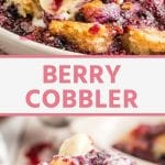 Triple Berry Cobbler Collage. Top image of a white dish holding berry cobbler topped with a scoop of vanilla ice cream, bottom image of a bite of berry cobbler on a fork