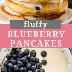 Pinterest Image with a stack of blueberry pancakes on top, text overlay with recipe name in middle and a bowl of batter with blueberries on the bottom
