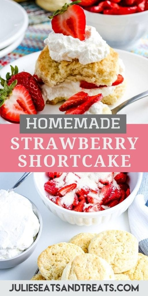 Pinterest Image featuring a strawberry shortcake on white plate on top, text overlay of recipe name in middle and the bottom showing homemade biscuits, strawberries and whipped cream in photo.