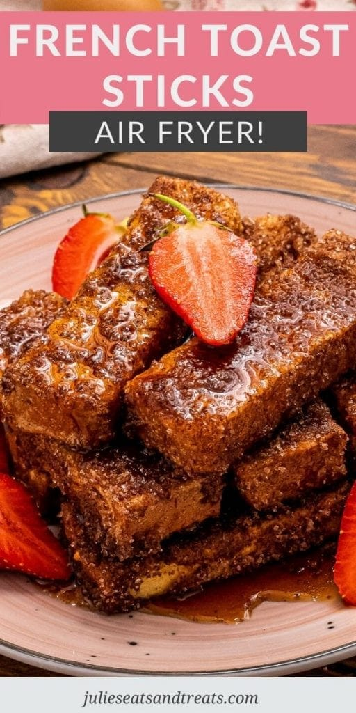 Pinterest Image with pink box overlay on top with title and image of french toast sticks