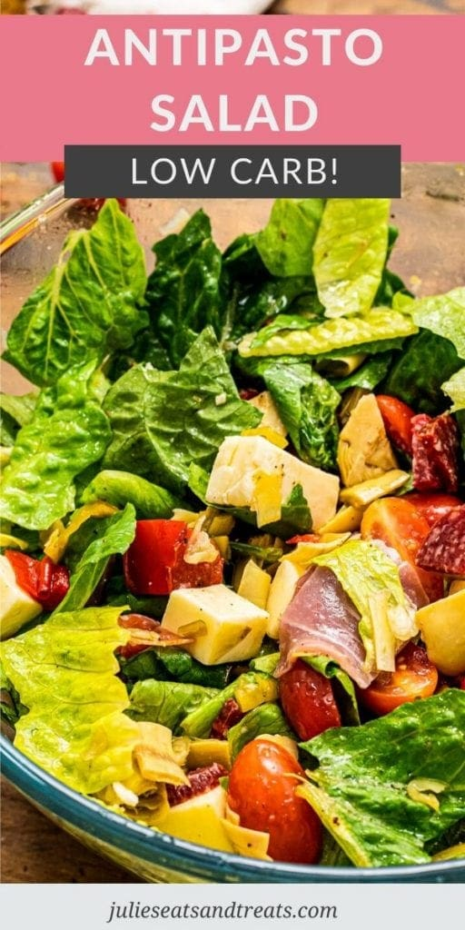 Pinterest Image for Antipasto Salad with text overlay at top of the recipe name and a photo of salad tossed together in bowl under that.