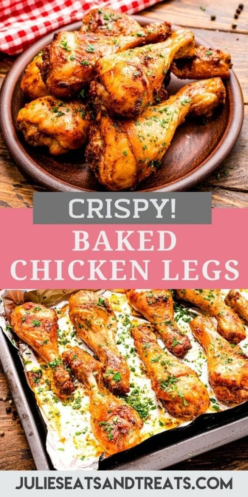 Pinterest image with a photo of baked chicken legs on top, text overlay of recipe name in middle and bottom of chicken legs on baking sheet