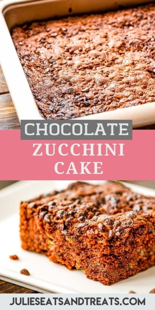 Pinterest image for Chocolate Zucchini Cake with a top photo of a pan of cake, text overlay in the middle and a bottom photo of a piece of cake on white plate.