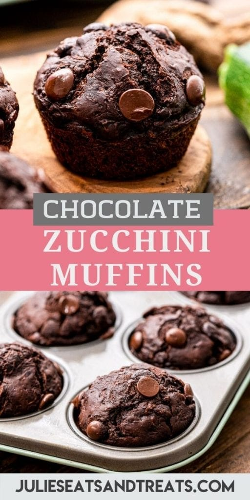 Pinterest Image for chocolate zucchini muffins with image of a muffin on top, text overlay of recipe name in middle and a photo of muffins in muffin tin on bottom.
