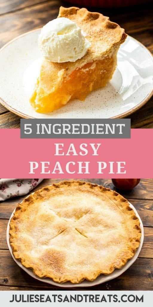 Pinterest image for peach pie. Top features a slice of peach pie with ice cream, middle has a text overlay with recipe name and bottom is a baked peach pie photo