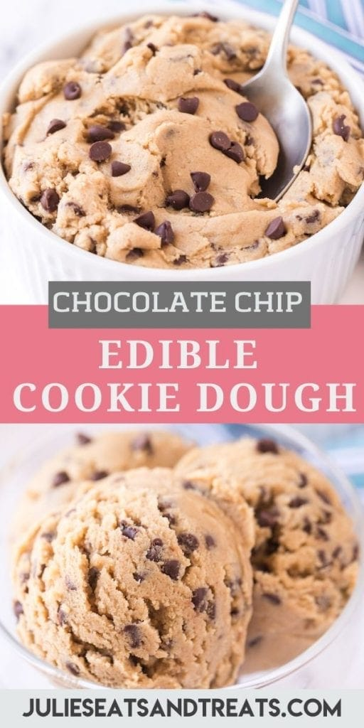 Pinterest Image Collage for Edible Cookie Dough with top being a white bowl of cookie dough with spoon in it, text overlay of recipe name in middle and bottom of scoops of cookie dough in glass bowl.