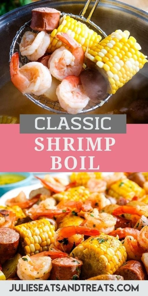 Pin Image Shrimp Boil Recipe with top showing a ladle scooping ingredients out of pot, text overlay of recipe name in middle and the bottom showing a white serving platter with shrimp boil on it.