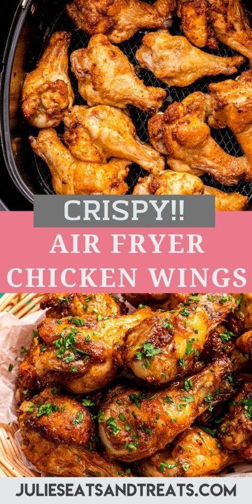 Pinterest Image for air fryer chicken wings. Image of wings in an air fryer basket in top image and a text overlay recipe name in middle with a bottom image of wings plated.