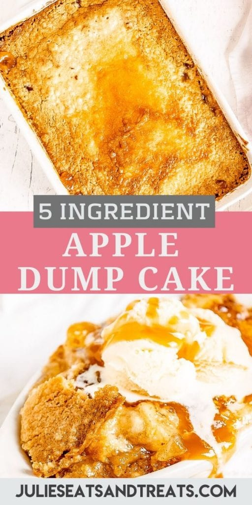 Pin Image for Caramel Apple Dump Cake with photo of cake on top, text overlay of recipe name then photo of cake dished with ice cream and caramel on top