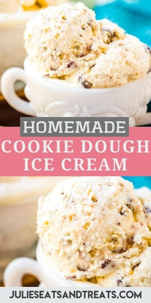 Pinterest Image for Cookie Dough Ice Cream with and image of scoops of ice cream in a white glass dish then text overlay of recipe name in middle and a close up of ice cream in dish below that.
