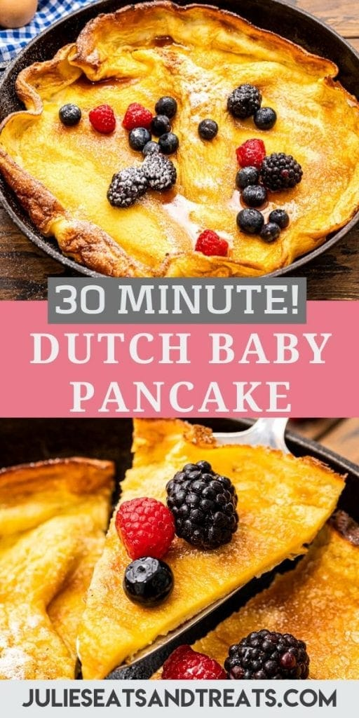 Pinterest Image for Dutch Baby Pancake. Top has an image of pancake in cast iron skillet with fresh berries, text overlay of recipe name in middle and bottom has a slice on a spatula.