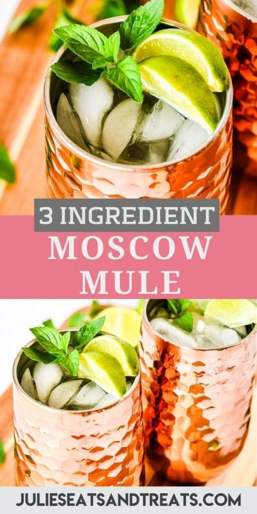 Pin Image for Moscow Mule with an overhead image of moscow mule on top, text layer of recipe name in middle and bottom shows two cocktail in copper mugs.