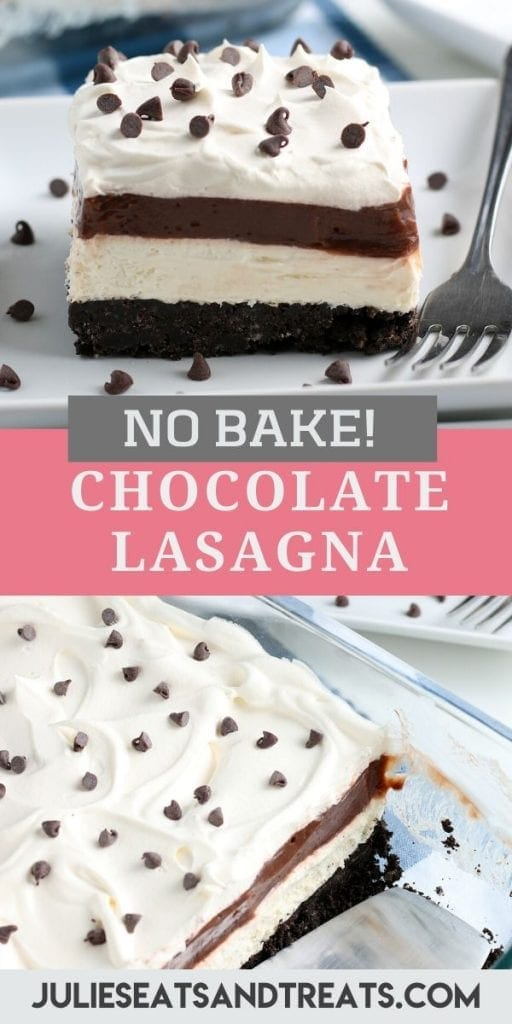 Pinterest image for Chocolate Lasagna. Photo of a piece of dessert on top, text layer of recipe name in middle and a photo of dessert on bottom.