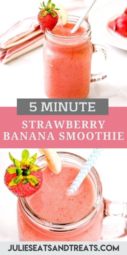 Strawberry Banana Smoothie Pin Image with top showing a mason jar of smoothie, text overlay of recipe name in middle and the bottom showing a close up image into mason jar with smoothie