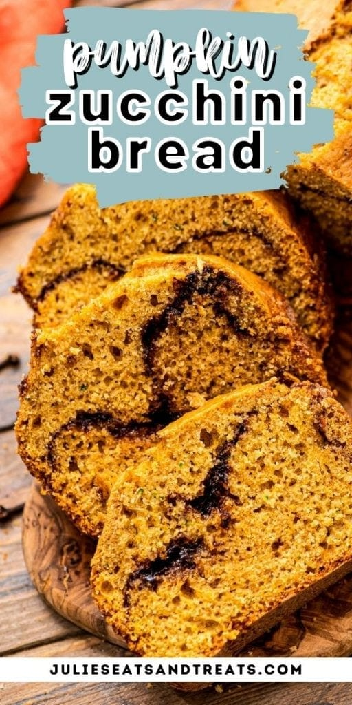 Pinterest Image Pumpkin Zucchini Bread with text overlay of recipe name on top and photo of sliced bread below.