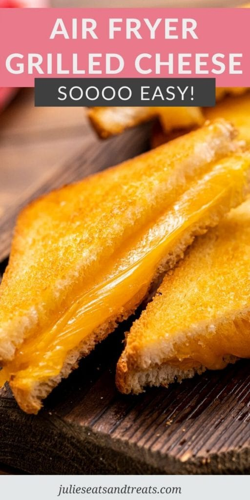 Pinterest Image with text overlay of recipe name and a diagonally sliced grilled cheese slightly stacked.