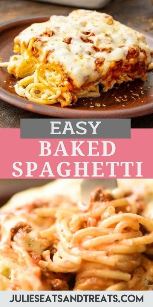 Baked Spaghetti Pin Image with a slice on a wooden plate, text overlay in the middle of recipe name and a close up image of spaghetti being twirled on the fork on bottom.
