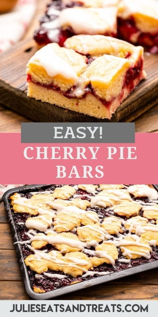 Pin Image for Cherry Pie Bars. Top features photo of a sliced piece of bar, middle is a text overlay of recipe name and bottom is a whole pan of bars.