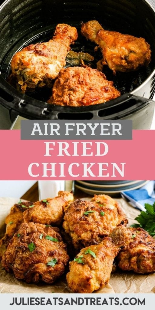 Pin Image for Air Fryer Fried Chicken with fried chicken in air fryer basket on top, text overlay of recipe name in middle and bottom fried chicken on a paper background.