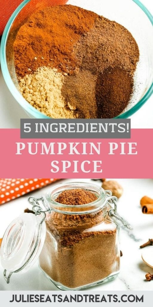 Pumpkin Pie Spice Pinterest Image with photo of spices in a bowl on top, text overlay of recipe name in middle and a bottom showing a jar of mixed spices.