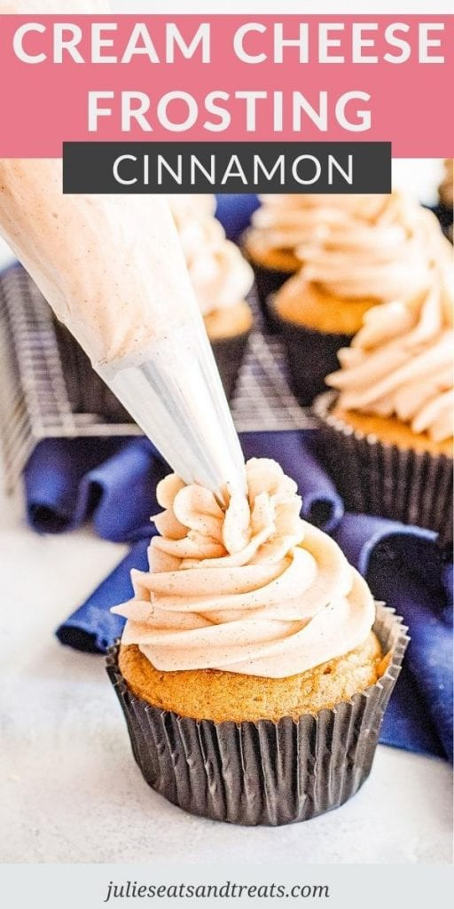 Pinterest Image for Cinnamon Cream Cheese Frosting with text overlay of recipe name on top and a bottom photo of frosting being piped onto a cupcake