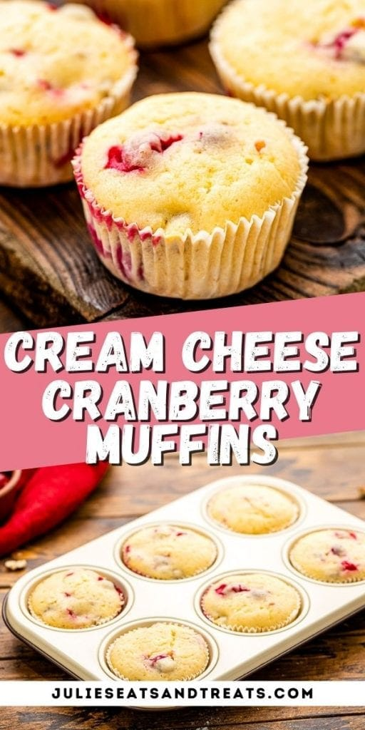 Cranberry Muffins Pinterest Image with top photo showing muffins, text overlay of recipe name in middle and bottom showing muffins in tin.