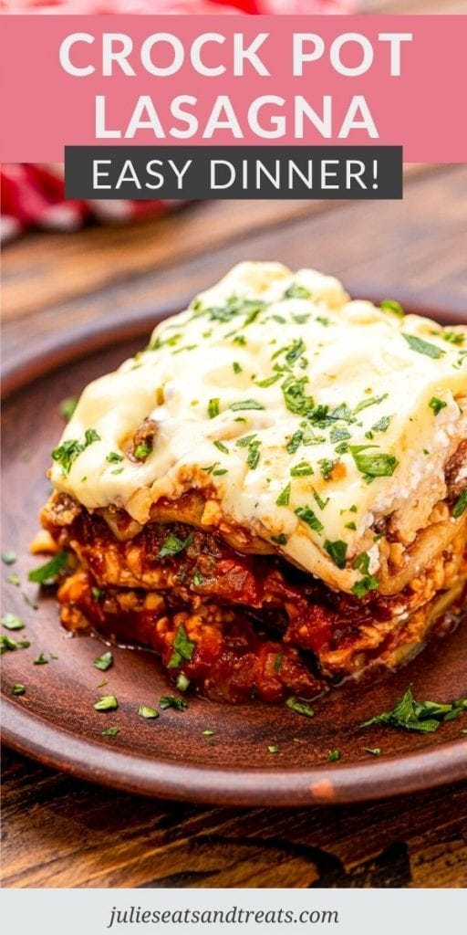 Pinterest Image for Slow Cooker Lasagna with text overlay on top and an image below of a piece of lasagna on wooden plate.