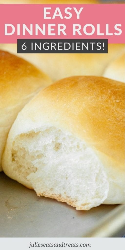 Pin Image for Dinner Rolls with text overlay of recipe name on top and a photo of close up of rolls on bottom