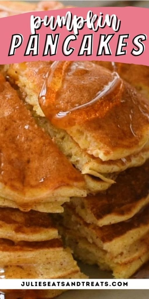 Pin Image Pumpkin Pancakes with text overlay of recipe name on top and image of pancakes below.